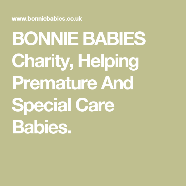 Bonnie Babies Charity Helping Premature And Special Care Babies