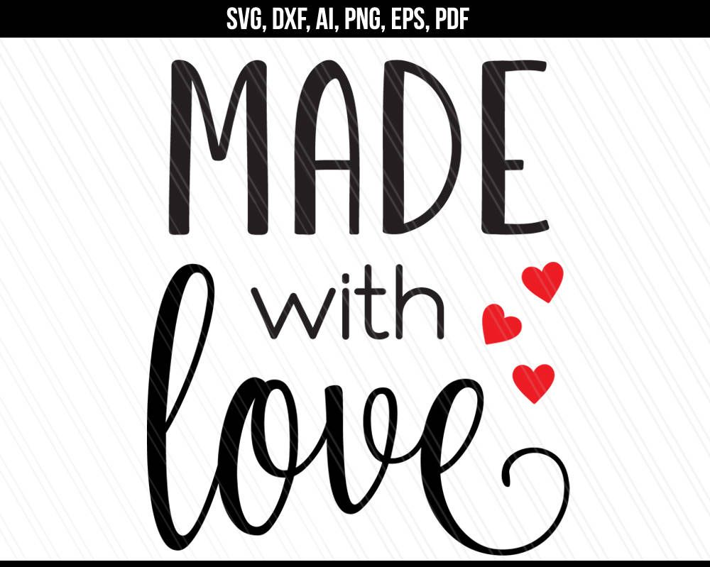 Download Made with love Svg, Love Hearts svg dxf, Baking crafting ...