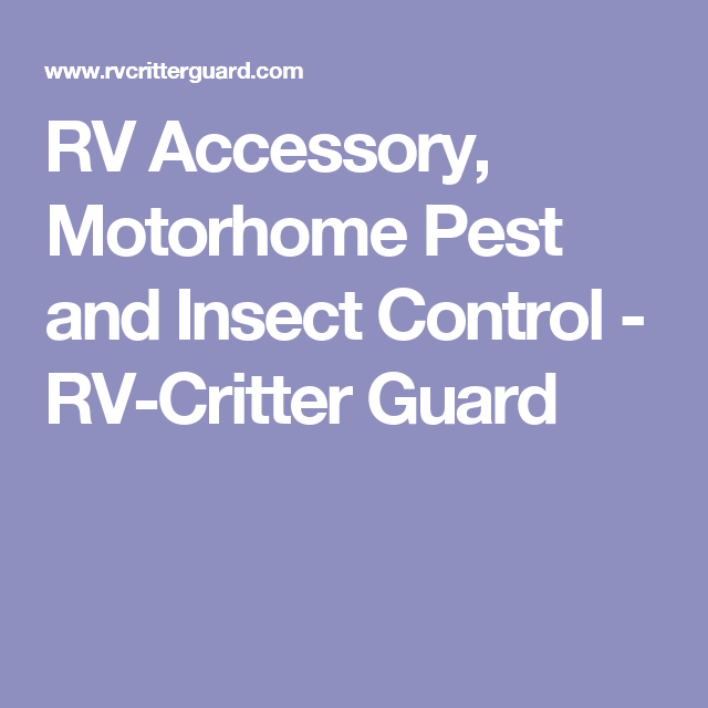 Rv Accessory Motorhome Pest And Insect Control Rv Critter Guard Insect Control Rv Accessories Motorhome