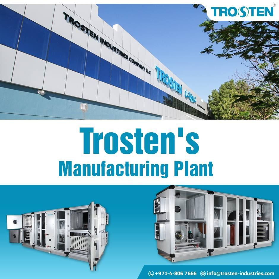 Trosten Industries is a leading AC equipment manufacturer