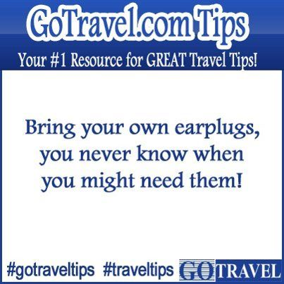 Bring your own earplugs, you never know when you might need them!  #TravelTips