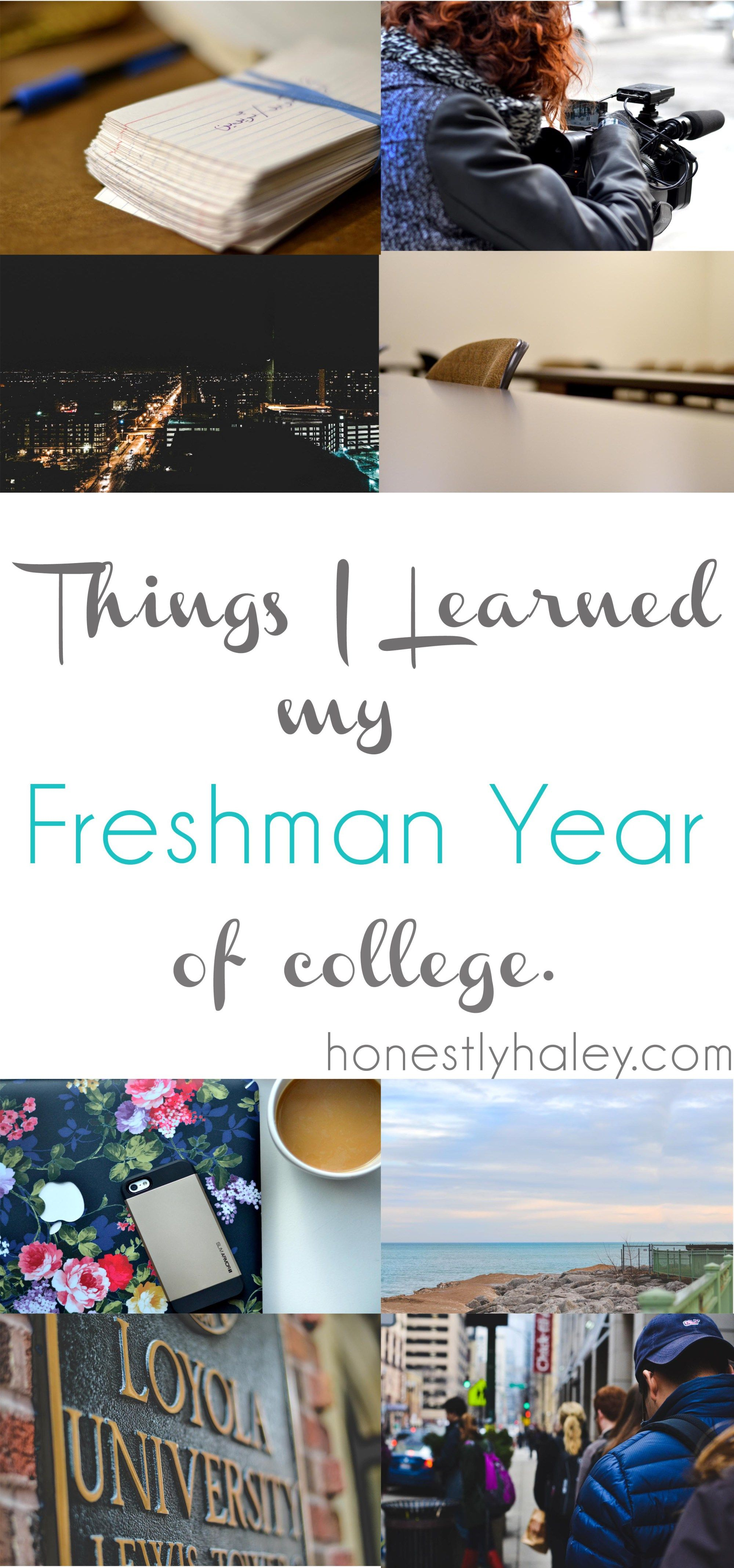 Things I Learned My Freshman Year Of College