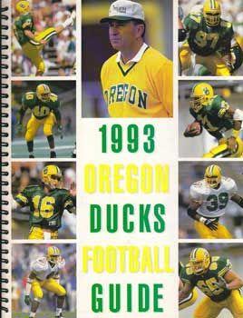 1993 Oregon Football Guide Oregon Football Kickin It Old School Oregon Ducks Football