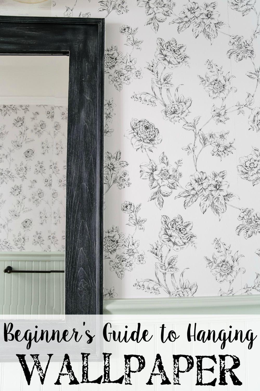 Beginner S Guide To Hanging Wallpaper Bless Er House How To Hang Wallpaper How To Install Wallpaper Prepasted Wallpaper