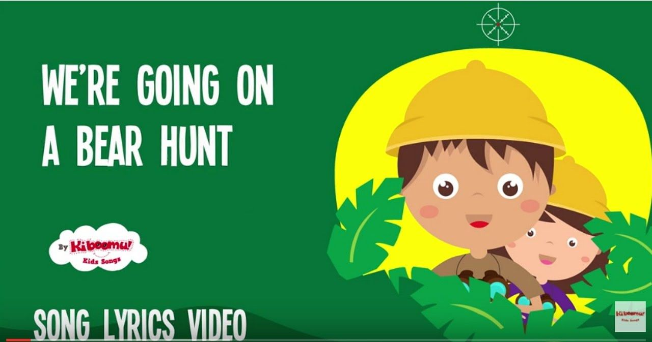 We're Going on a Bear Hunt Children's Song Lyrics | Nursery Rhymes ...