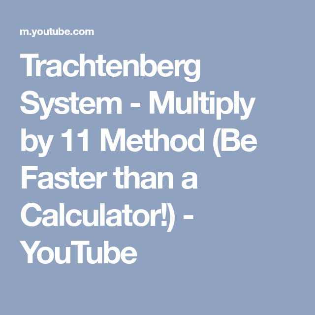 Trachtenberg System - Multiply by 11 Method (Be Faster than a