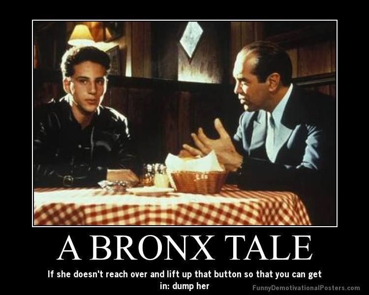 the movie a bronx tale A bronx tale is an autobiographical one-man show written and performed by chazz palminteri it tells the coming-of-age story of calogero anello, a young new yorker.