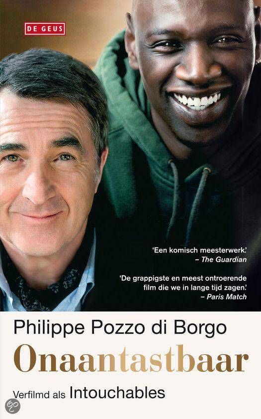 Intouchables Philippe Pozzo Di Borgo Hoe Culturen Kunnen Matchen Film Franse Films Goede Films