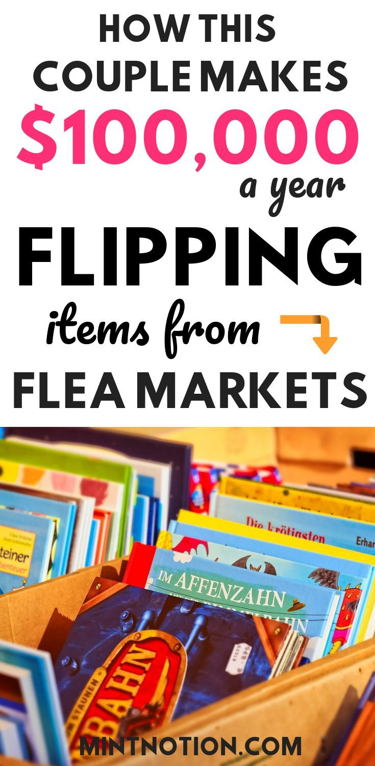 Flea Market Flipping: Make Money Flipping Items For Profit