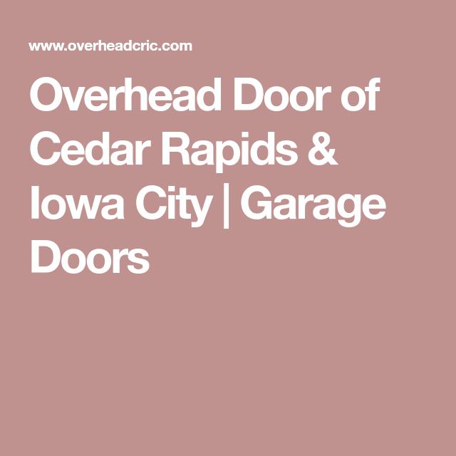 Overhead Door Of Cedar Rapids U0026 Iowa City | Garage Doors
