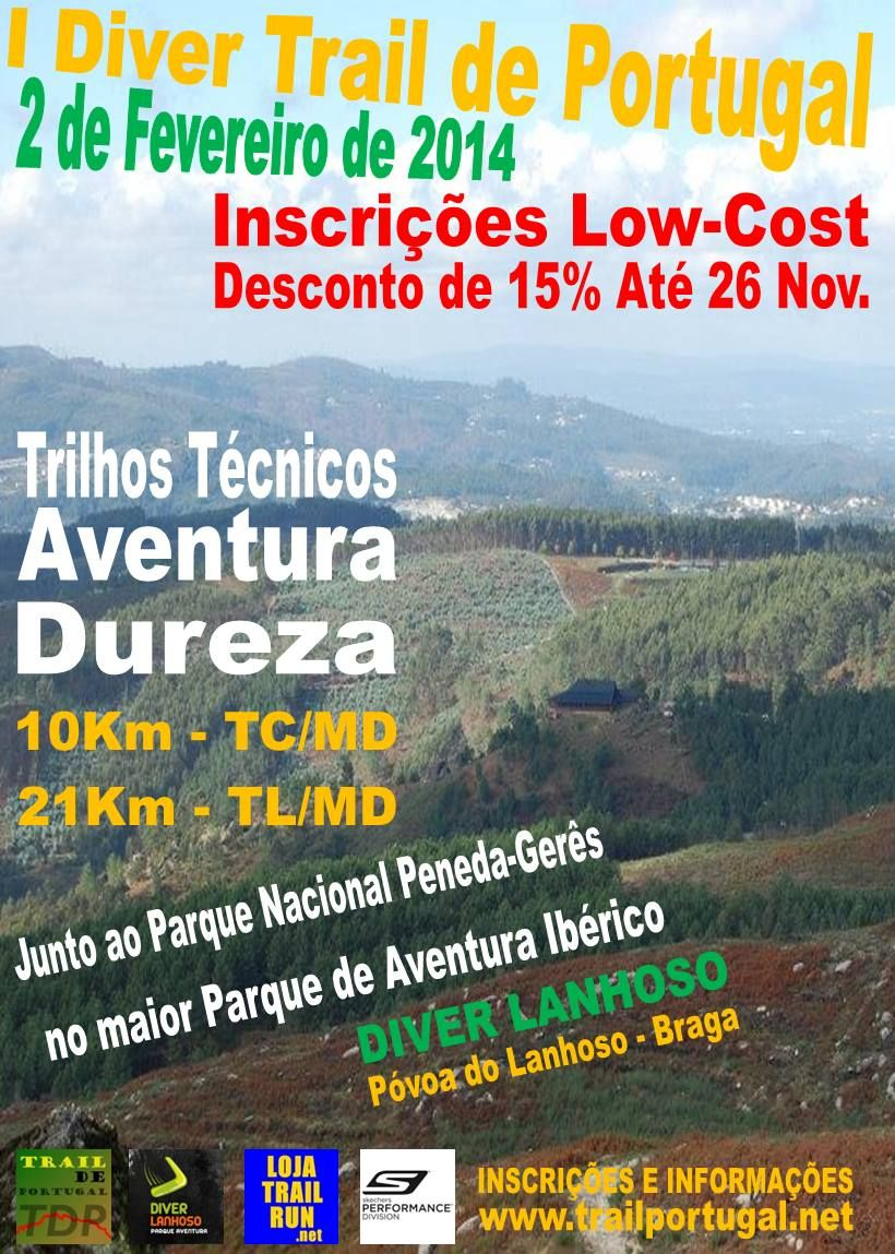 O 1º Diver Trail de Portugal vai realizar-se na Póvoa do Lanhoso no dia 2 de Fevereiro de 2014.