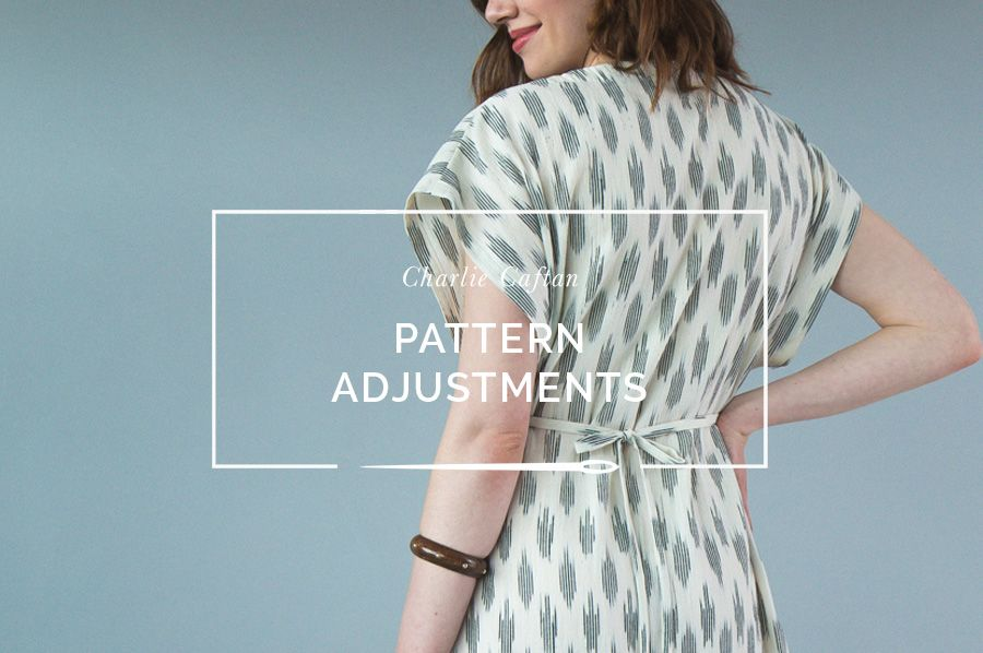 66dceb1d374 A comprehensive list of pattern modifications and pattern hacks for the  Charlie Caftan Pattern by Closet Case Patterns.