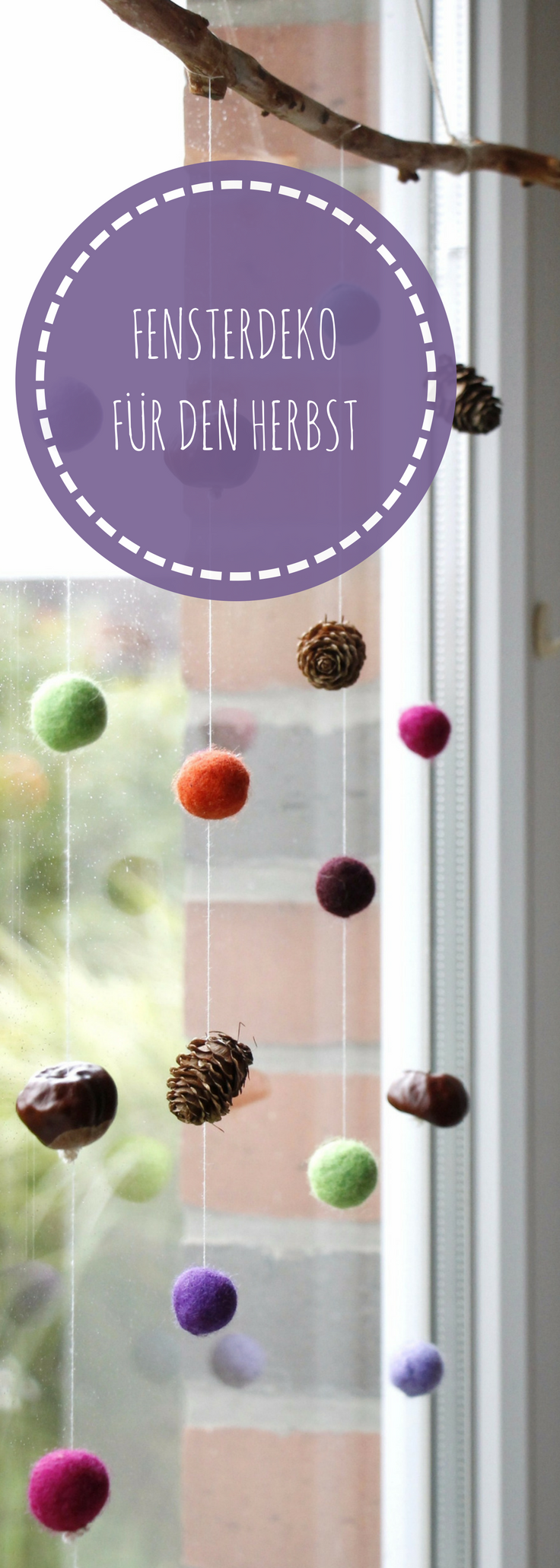 Herbstdeko fürs Fenster: Filzkugel-Mobile mit Naturmaterialien #preschoolers