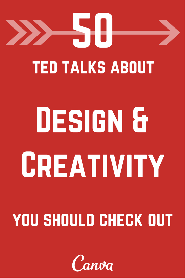 50 Must See TED Talks about Creativity and Design | Kreativität ...
