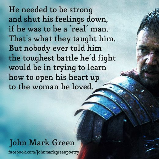 Johnmarkgreenpoetry Man Up Quotes Strong Man Quotes Intimacy Quotes