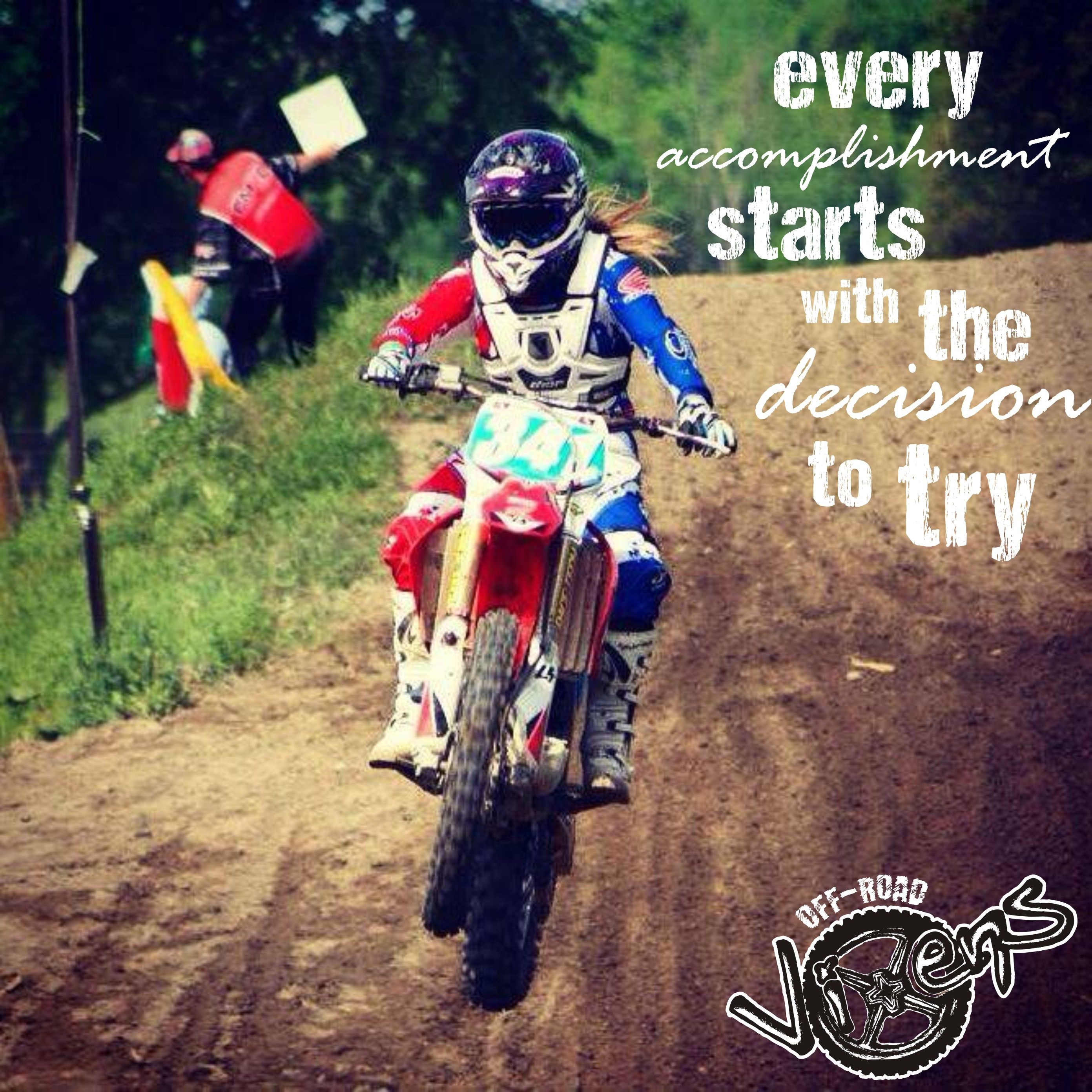 Every Accomplishment Starts With The Decision To Try Rider