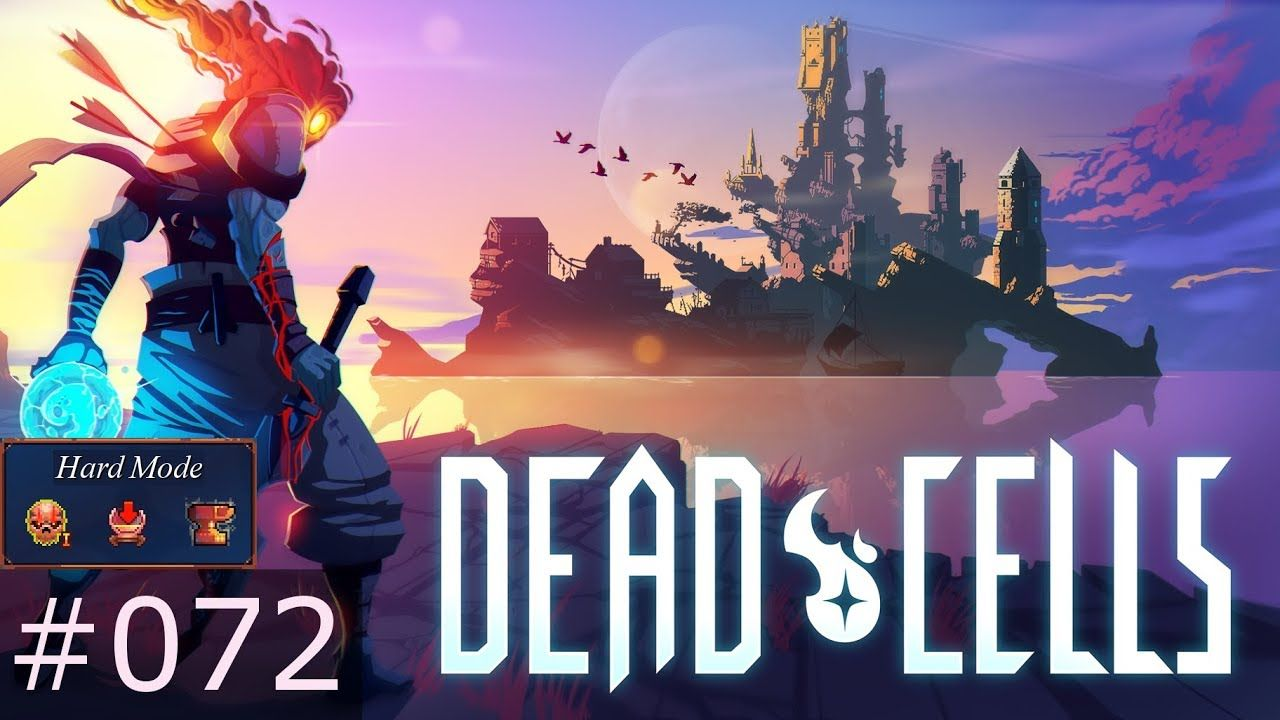 [072] Dead Cells (PC) Hard Mode Gameplay Cell games