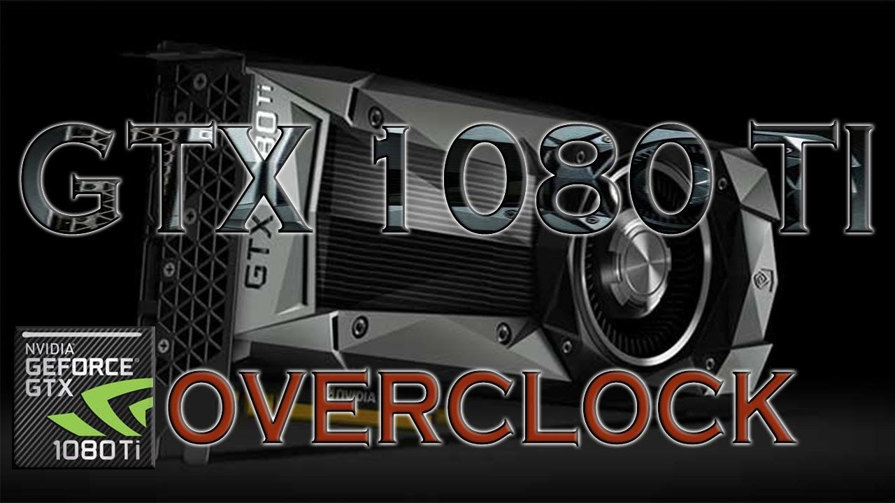 GTX 1080 Ti OVERCLOCK BENCHMARK REVIEW / DX12 INCLUDED / GAMING
