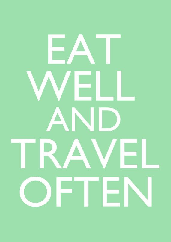 Digital Poster // Eat Well and Travel Often // A4 // Green