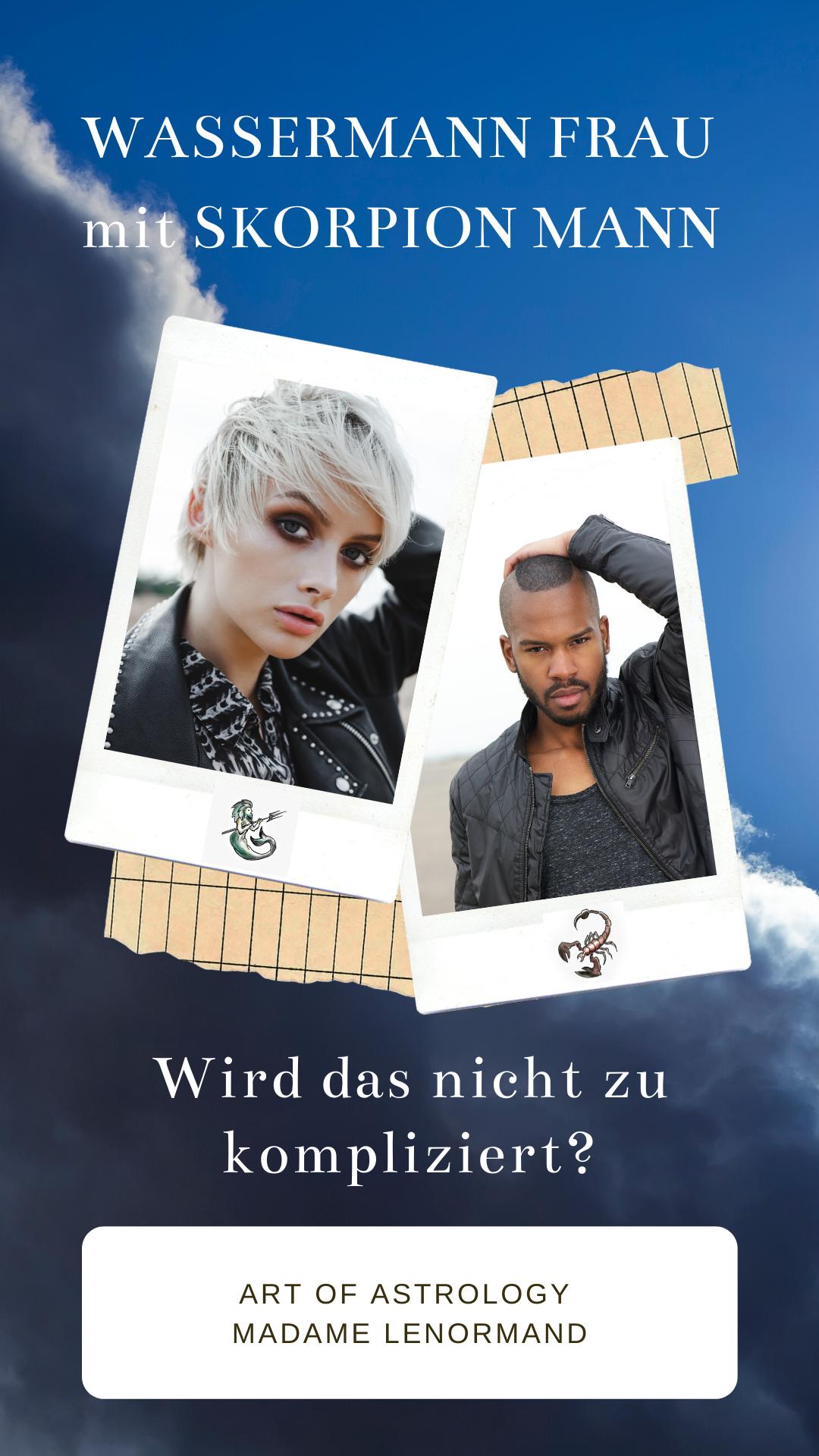 Skorpion Mann & Wassermann Frau - Liebe?   Skorpion mann