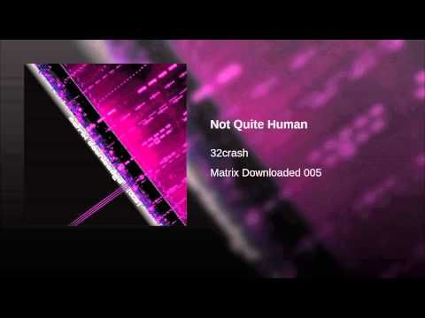Not Quite Human - YouTube