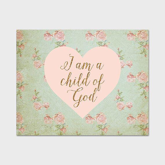 I Am A Child Of God Art Print