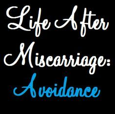 Any lady out there who has experienced a miscarriage will know exactly  what I mean when I say this: After a miscarriage, baby and pregna...