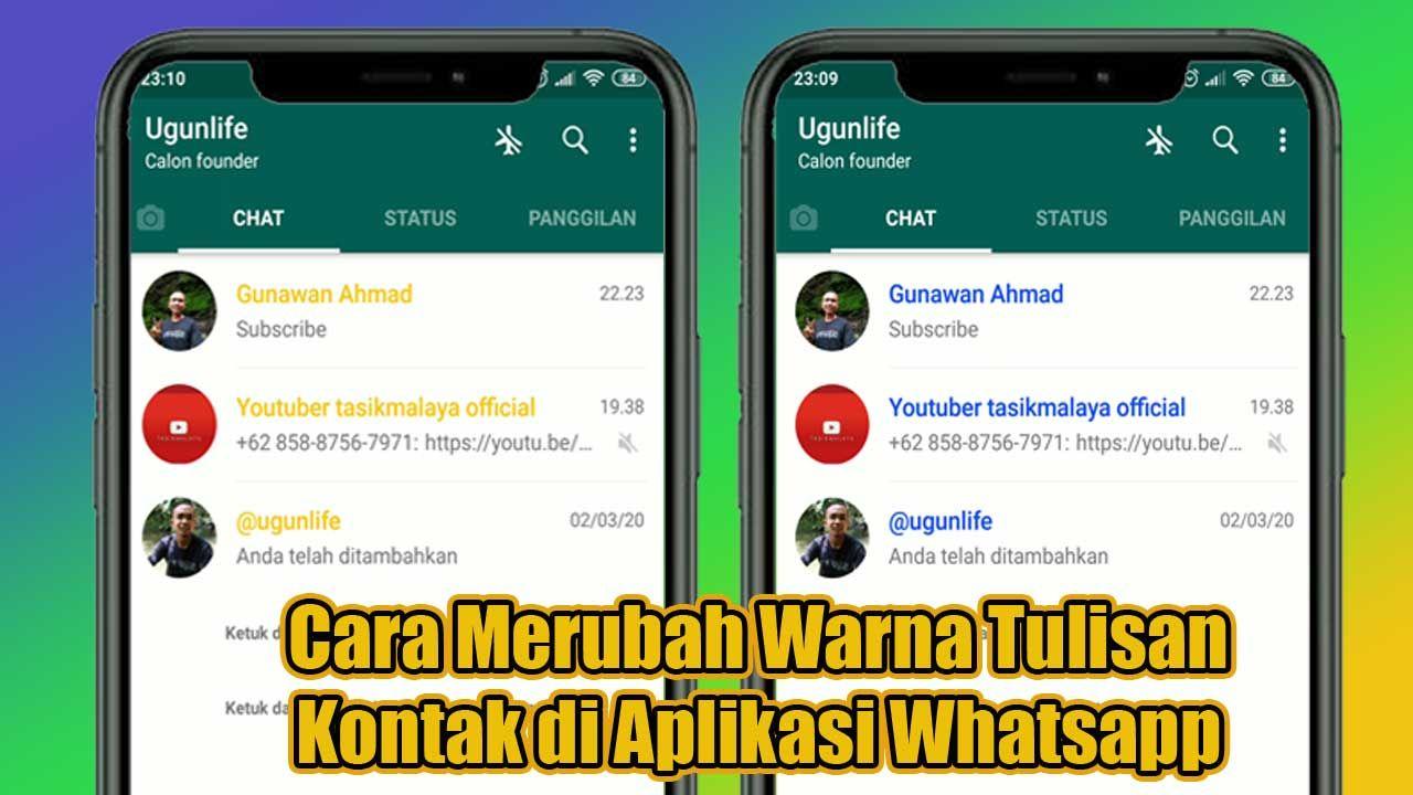 Cara Merubah Warna Tulisan Kontak Di Aplikasi Whatsapp Tulisan