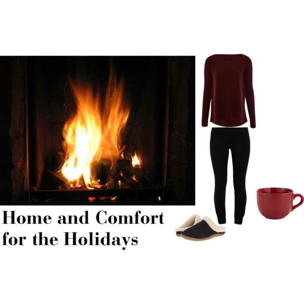 """Home and Comfort for the Holidays"" by Embellishing Sum This outfit is perfect for those days where you just want to relax and sit by the fire. This outfit is all for comfort with it's slippers to walk around in."