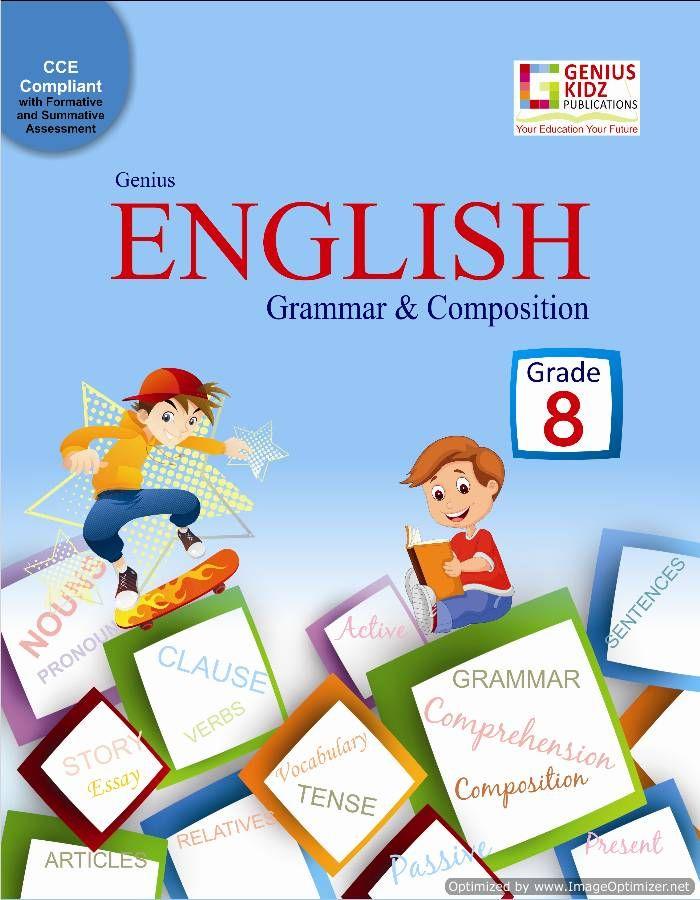 Genius Kidz English Grammar Book Catering To Students Of Class 8 In Indian Schools The Book Introduce Engli English Grammar Book Grammar Book English Grammar