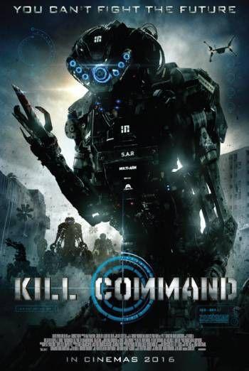 Kill Command 2016 Hdrip Hollywood Movie Free Download Download Movies Movies Box Hd Movies