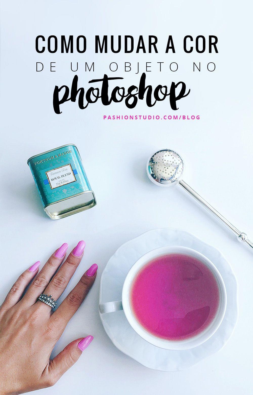 Como Mudar A Cor De Um Objeto No Photoshop Photoshop Blogger