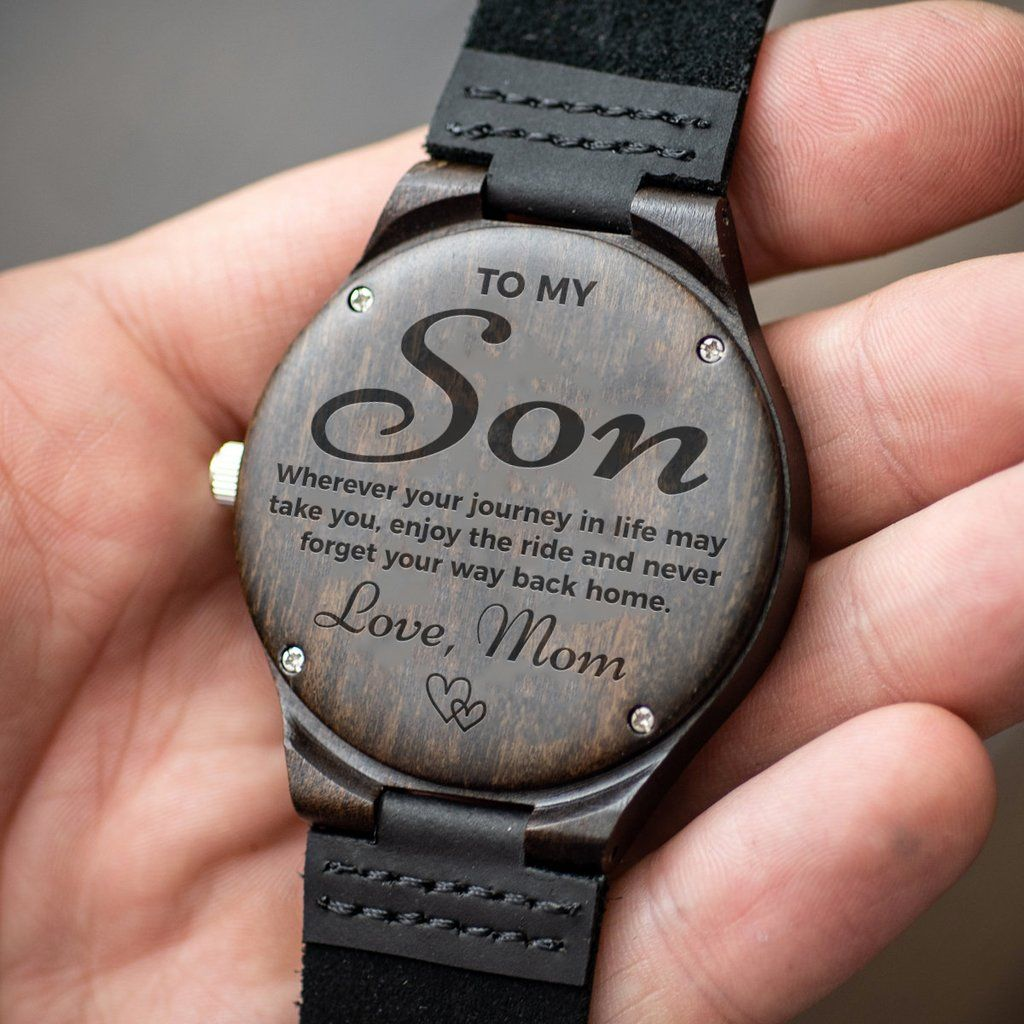 Dark Wood Watch With Engraving Son Never Forget Your Way Back Home Love Mom Romantic Gifts For Him Great Gifts For Dad Surprise Gifts For Him