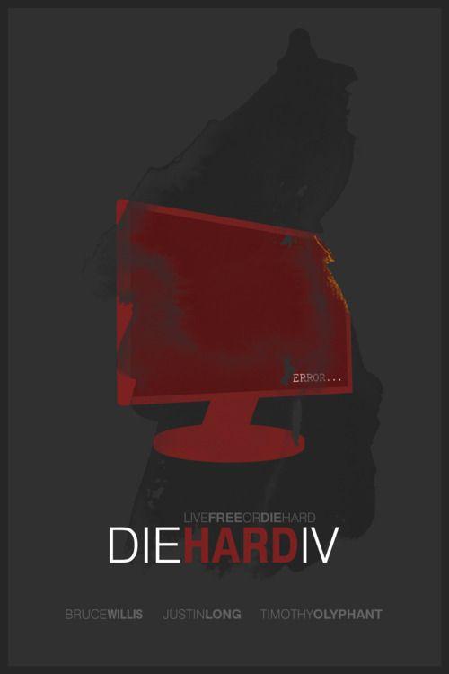 Die Hard 4 (Live Free or Die Hard)