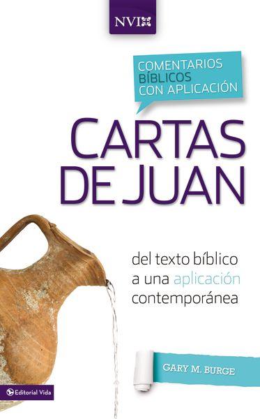 Cartas de Juan -Autor: Gary M. Burge -Páginas: 256 -Formato: Tapa ...