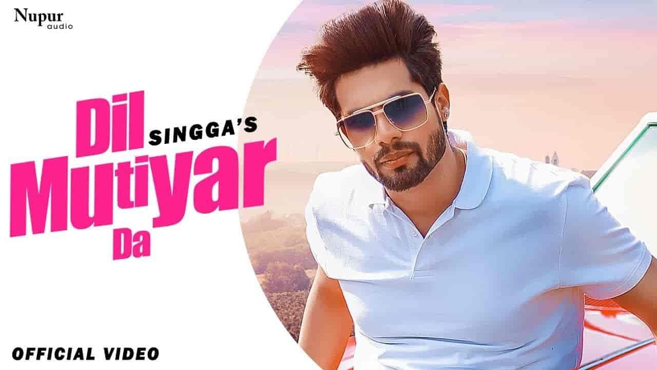 Dil Mutiyar Da Lyrics Singga This Punjabi Song Sung By Singga And Lyrics Written And Also Composed Bunty Bains Music Is In 2020 Hollywood Songs Songs Pakistani Songs