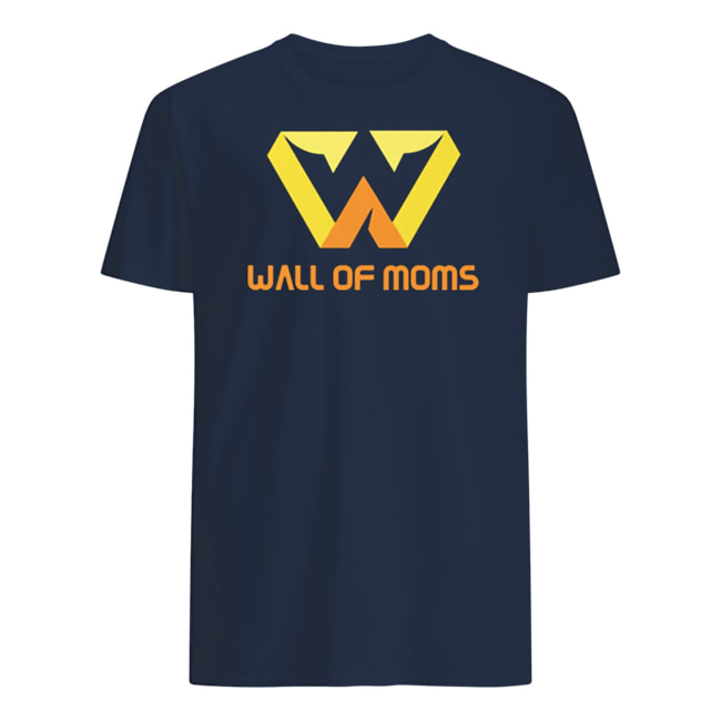 wall of moms official t shirt in 2020 shirts t shirt mom on wall of moms id=86851