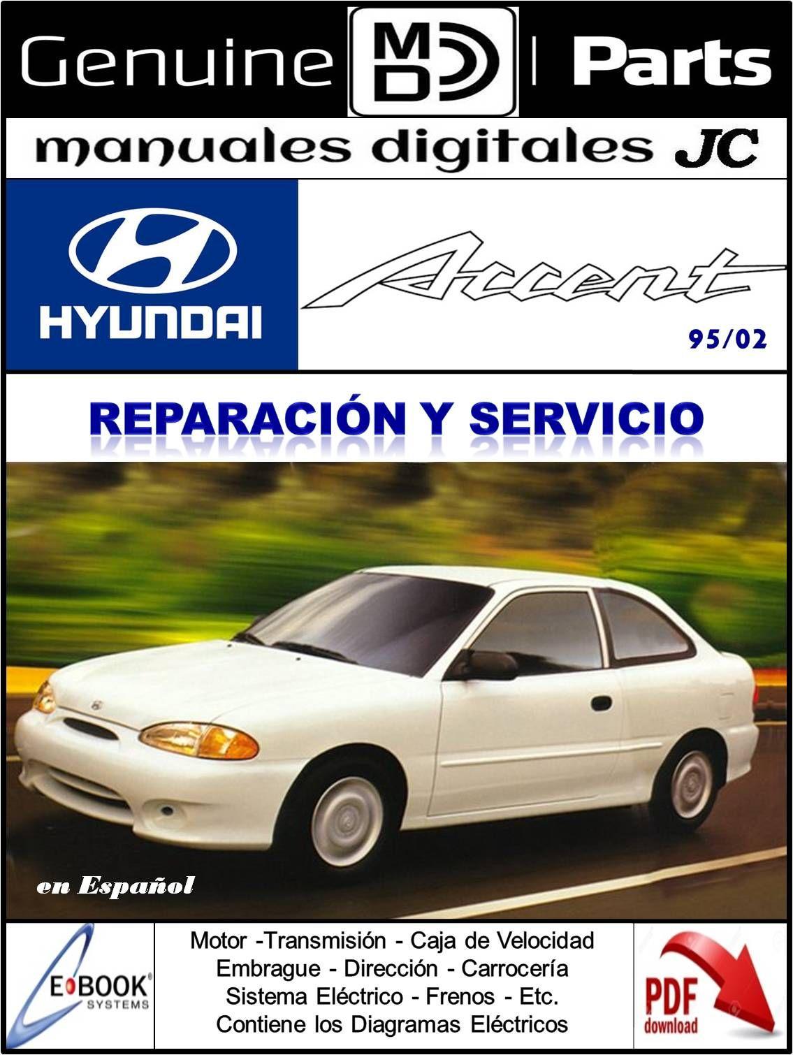 manual reparaci n y servicio hyundai accent 95 02 correo rh pinterest com manual de taller hyundai accent pdf manual de taller hyundai accent 2010