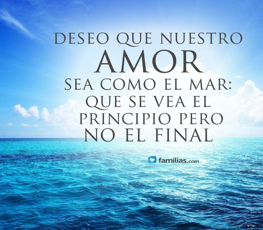 Que Nuestro Amor Sea Como El Mar Frases De Amor Poemas De
