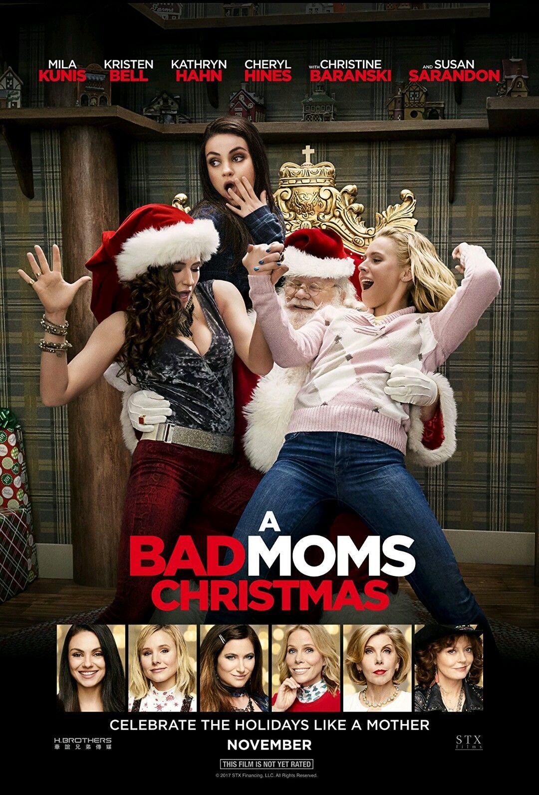 November 5, 2017 Christmas mom, Bad moms, Full movies