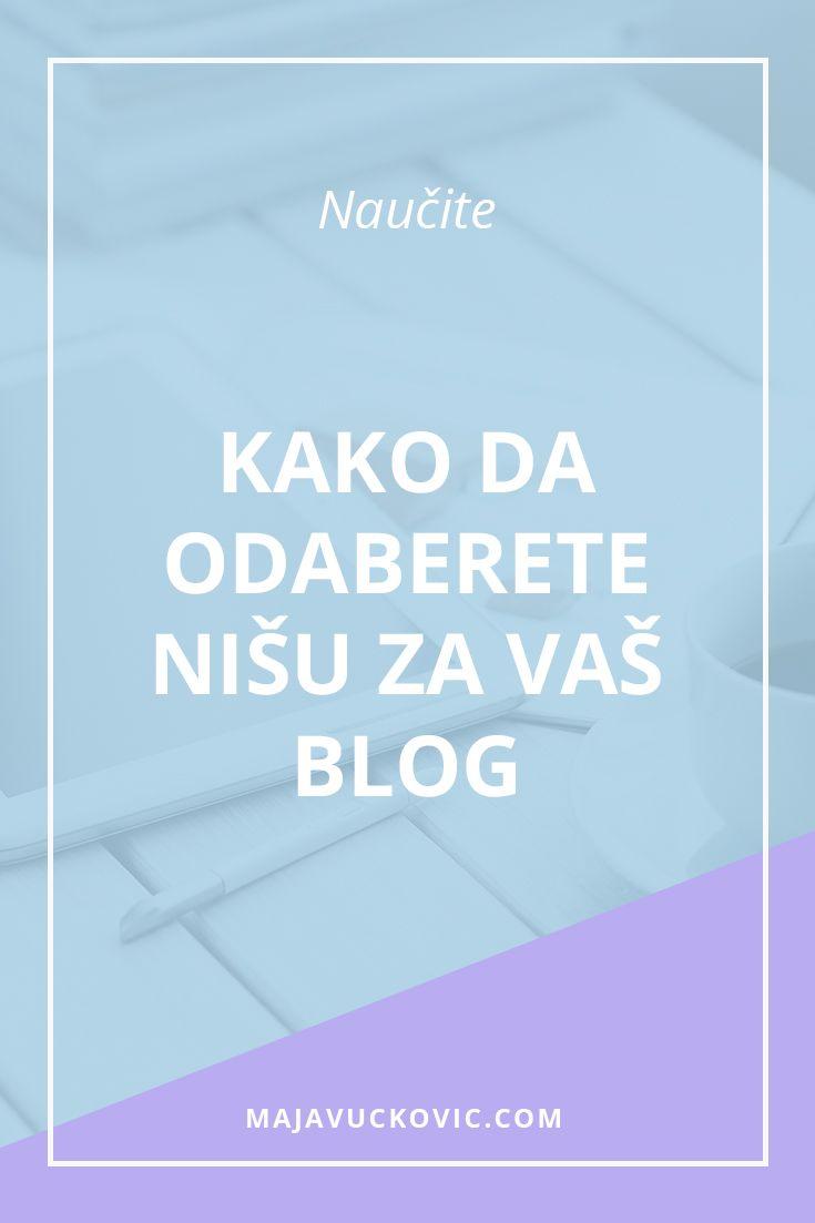 Kako da odaberete nišu za vaš blog