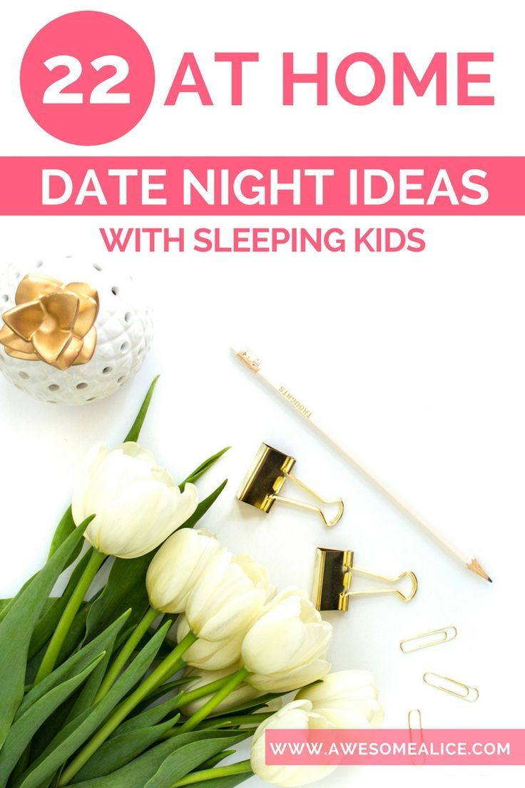 The Best 22 At Home Date Night Ideas - With Sleeping Kids | Mom ...