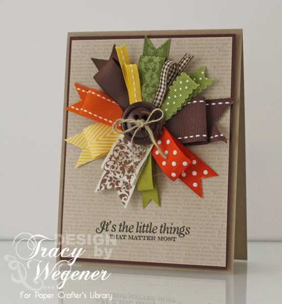 Love It What A Great Use Of Ribbon Paper Crafter S Library 09 06 12 Ribbon Cards Card Craft Cards Handmade