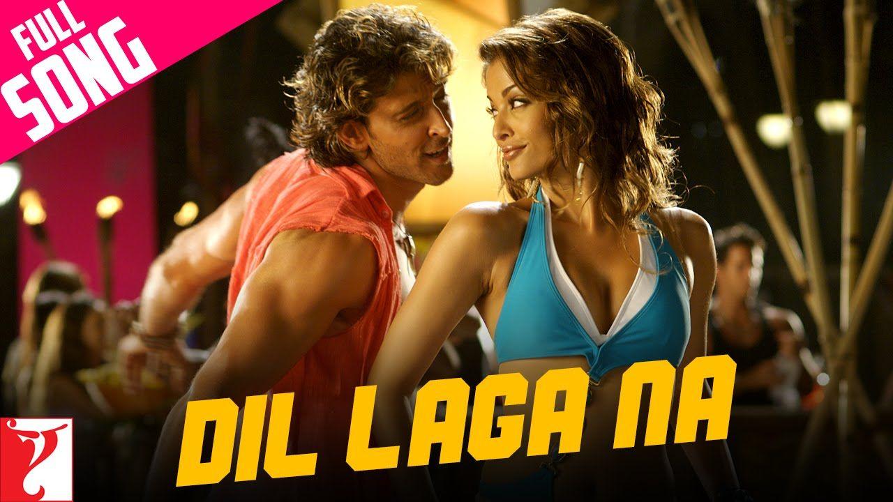 Dil Laga Na - Full Song | Dhoom:2 | Hrithik Roshan