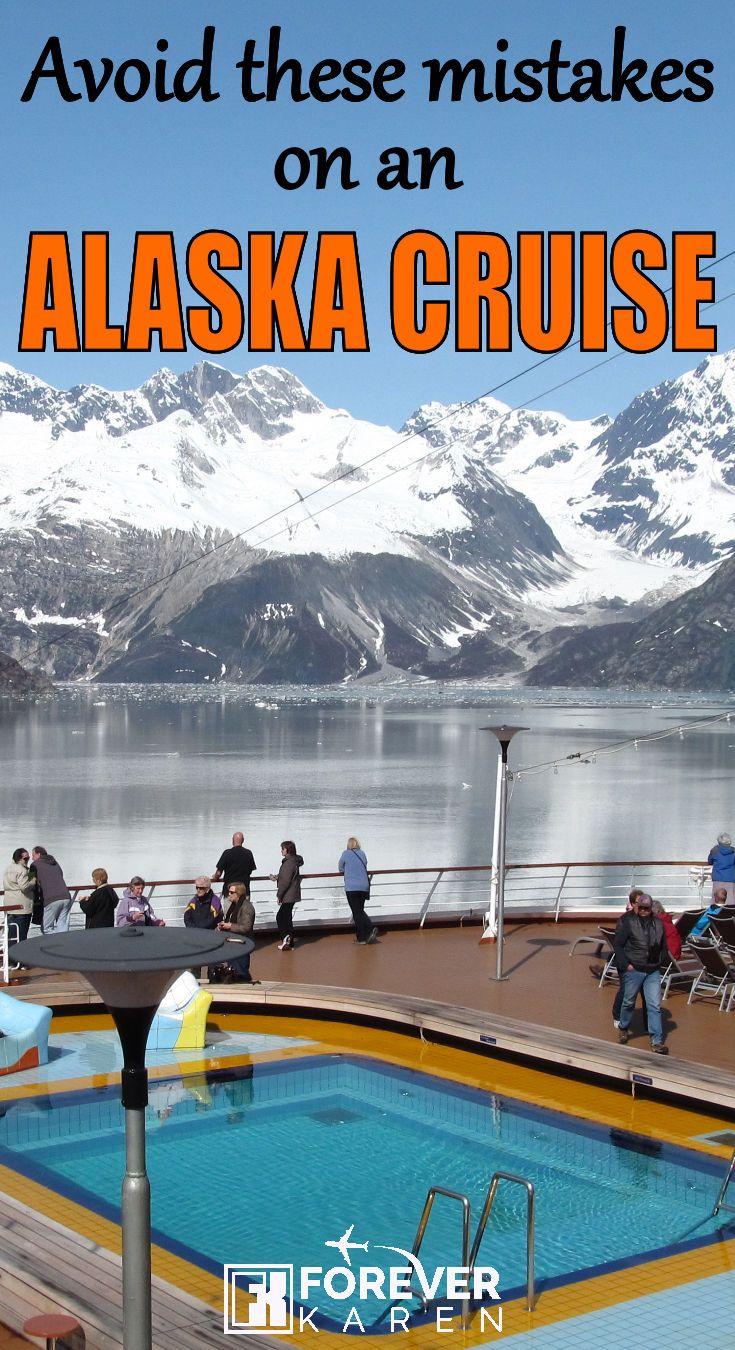 Avoid These Mistakes On An Alaska Cruise
