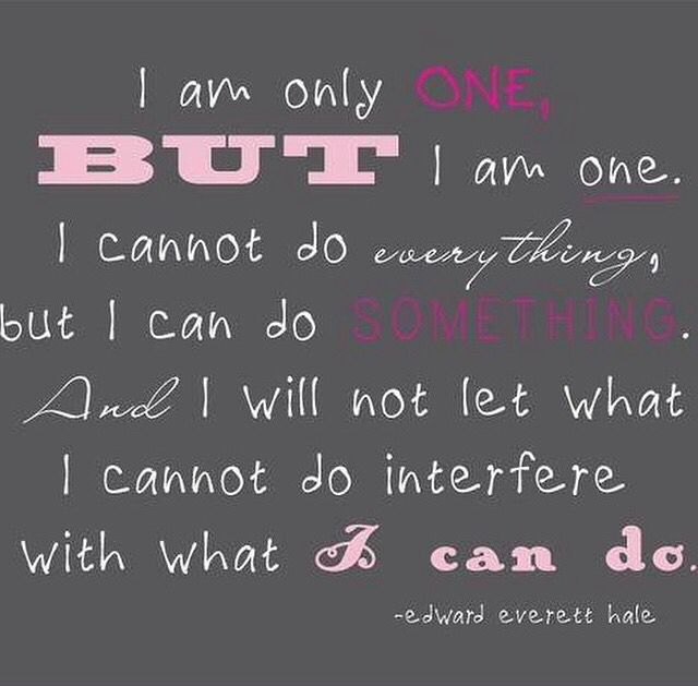 I am only one