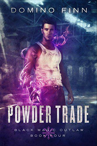 Powder Trade (Black Magic Outlaw Book 4) by [Finn, Domino]