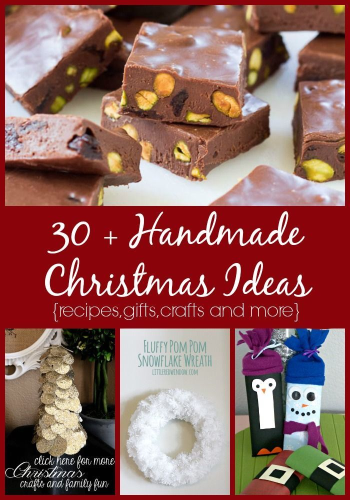30+ Homemade Christmas Ideas (Food, Gifts, Crafts, and more