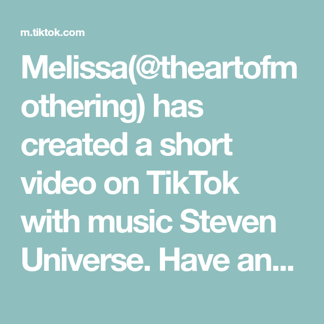 Melissa Theartofmothering Has Created A Short Video On Tiktok With Music Steven Universe Have Any Questions For Me Le Music Video Song Music Love Pep Talks