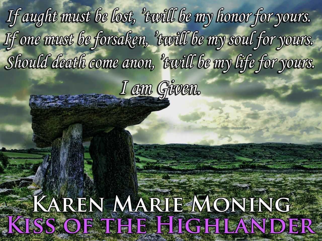 Highlander Quotes If Aught Must Be Lost 'twill Be My Honor For Yoursif One Must